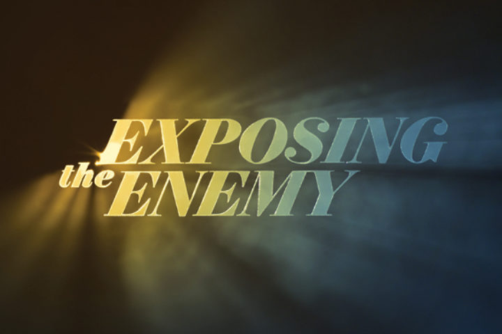 Exposing the enemy