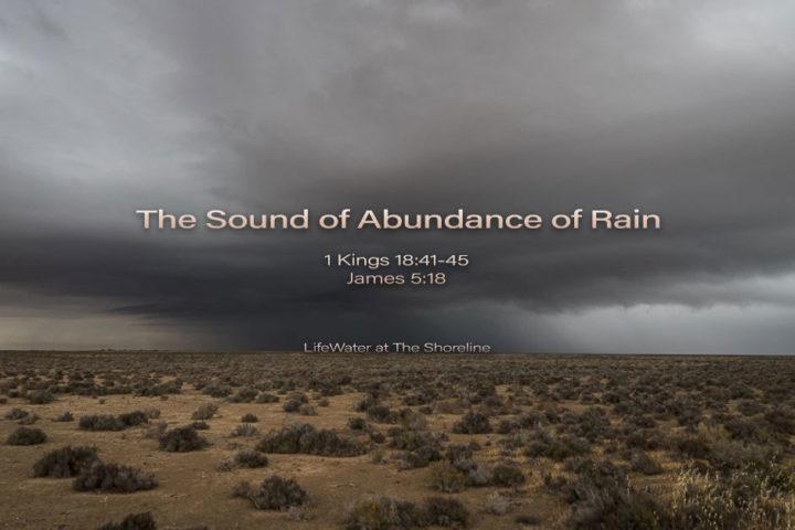 The Sound of Abundance of Rain