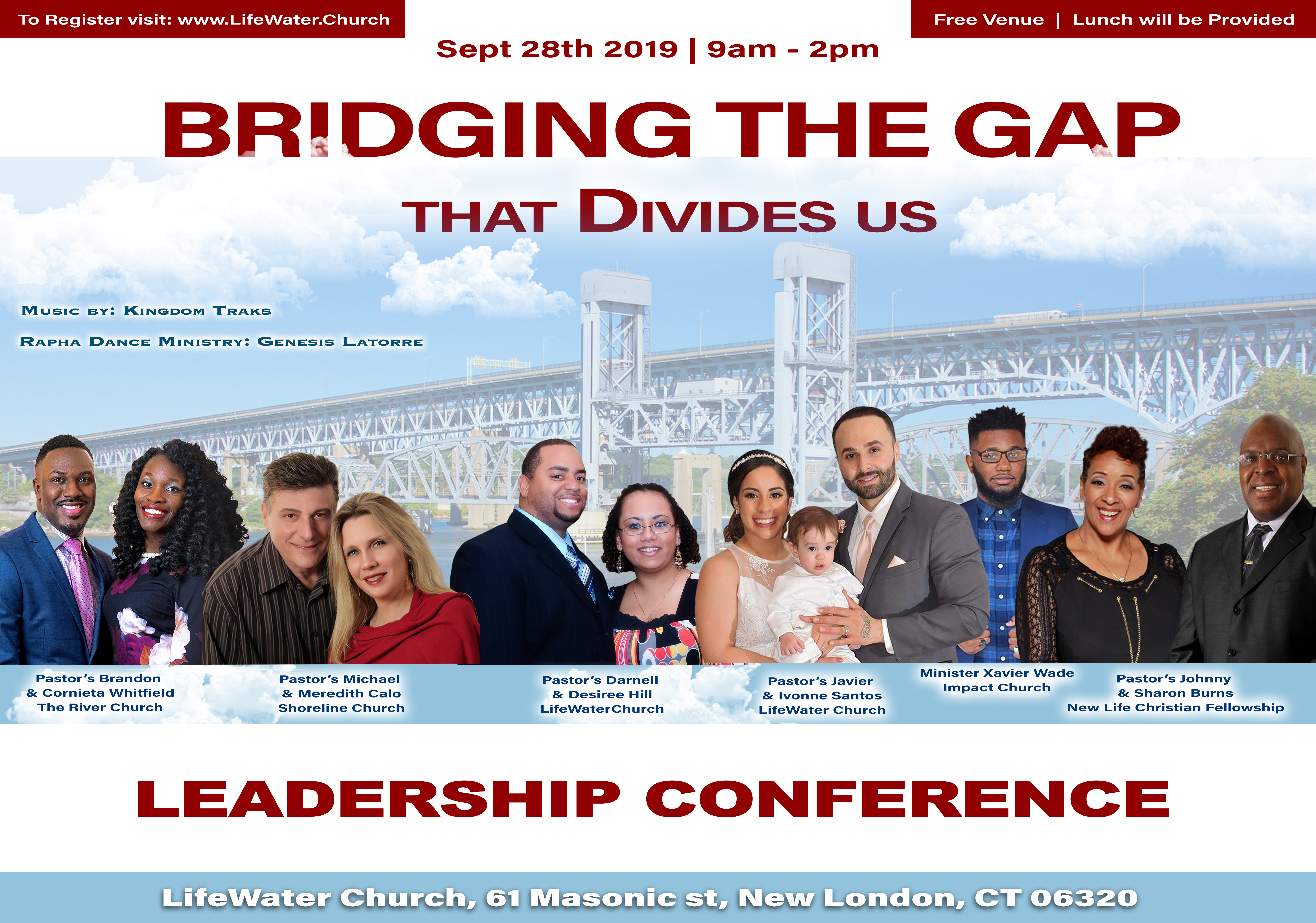 Bridging the Gap that Divides us (Leadership Conference) Lifewater Church